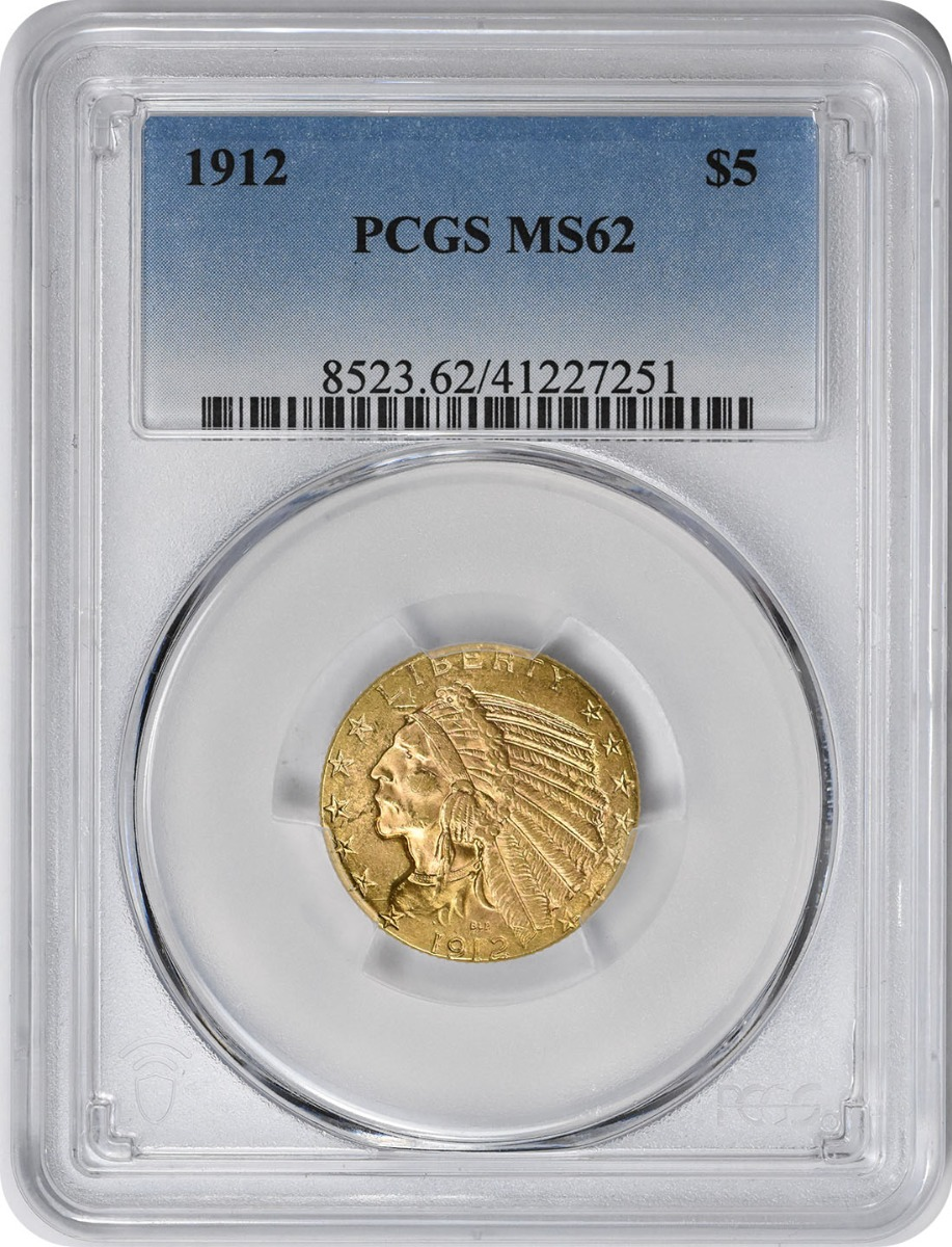 1912 $5 Gold Indian MS62 PCGS