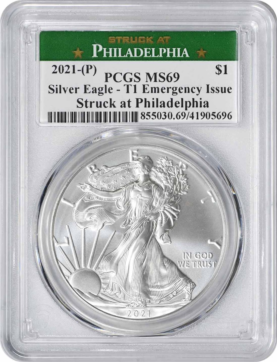 2021-(P) $1 American Silver Eagle Emergency Issue Type 1 MS69 First Strike PCGS (Struck at Philadelphia Label)