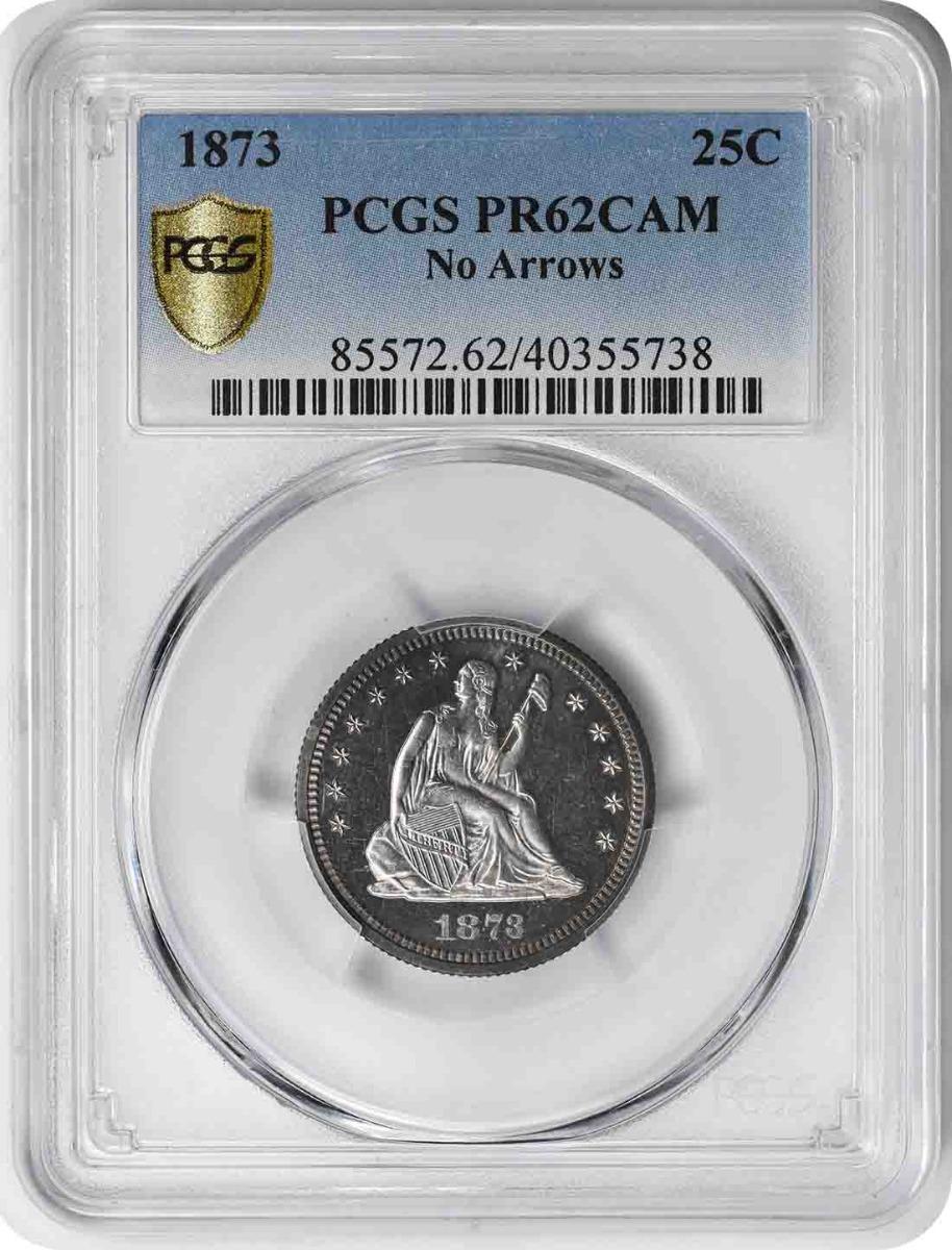 1873 Liberty Seated Silver Quarter No Arrows PR62CAM PCGS