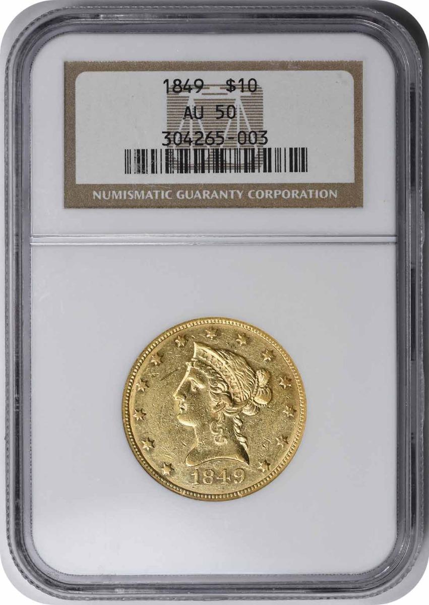 1849 $10 Gold Liberty Head AU50 NGC