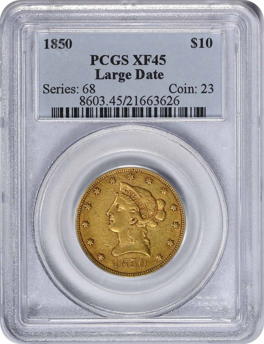 1850 $10 Gold, Large Date, EF45, PCGS