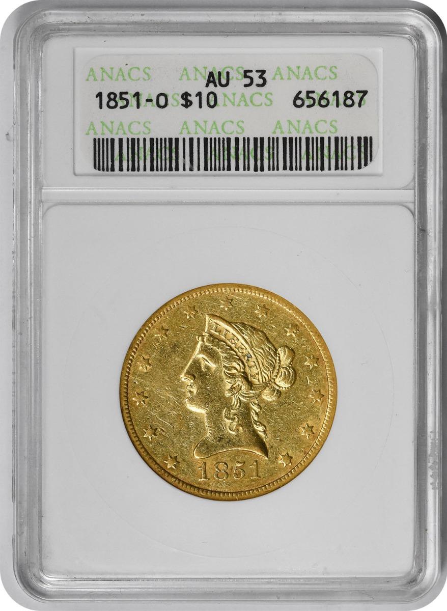 1851-O $10 Gold Liberty AU53 ANACS