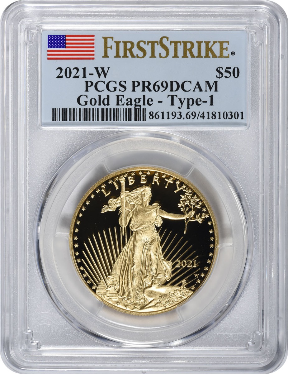 2021-W $50 American Proof Gold Eagle Type 1 PR69DCAM First Strike PCGS