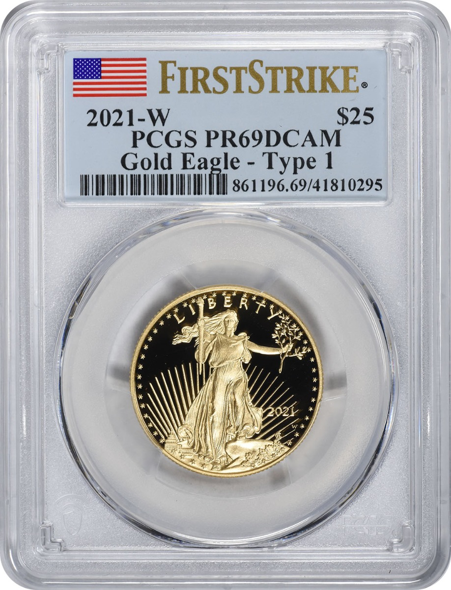 2021-W $25 American Proof Gold Eagle Type 1 PR69DCAM First Strike PCGS