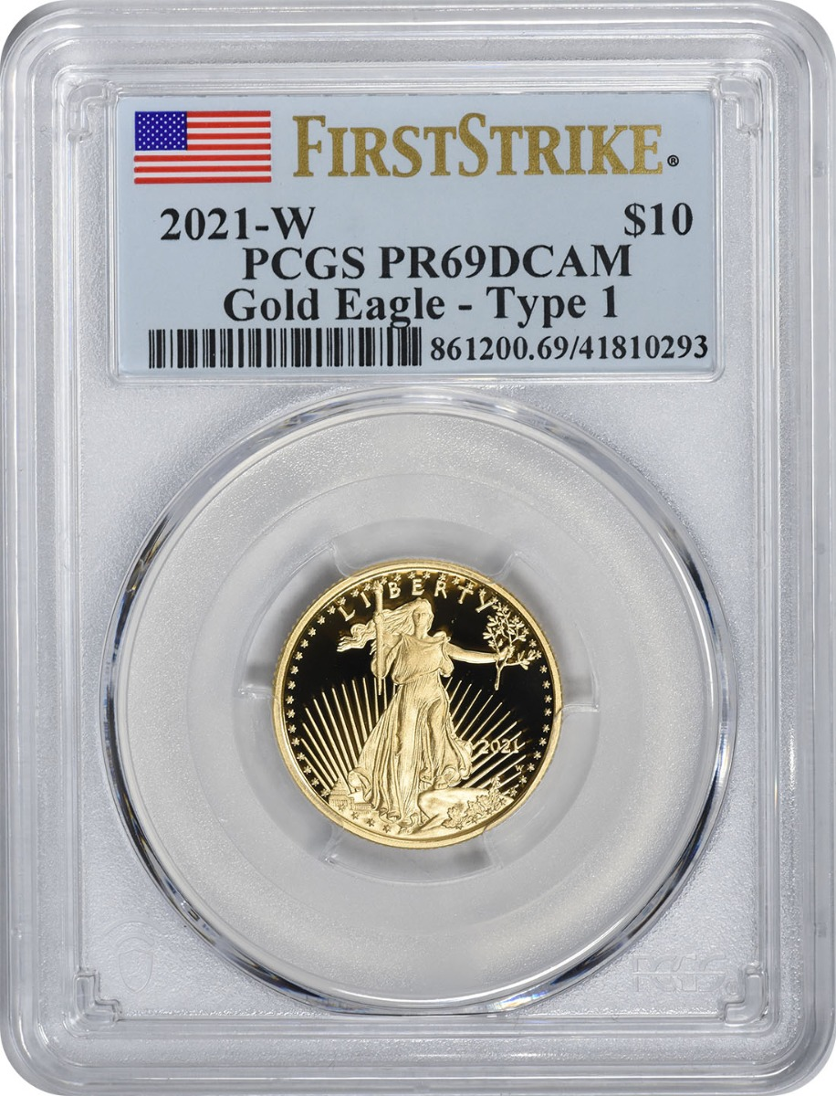 2021-W $10 American Proof Gold Eagle Type 1 PR69DCAM First Strike PCGS