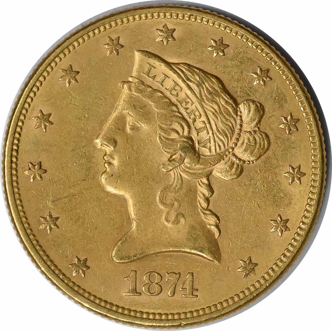 1874 $10 Gold Liberty AU Uncertified