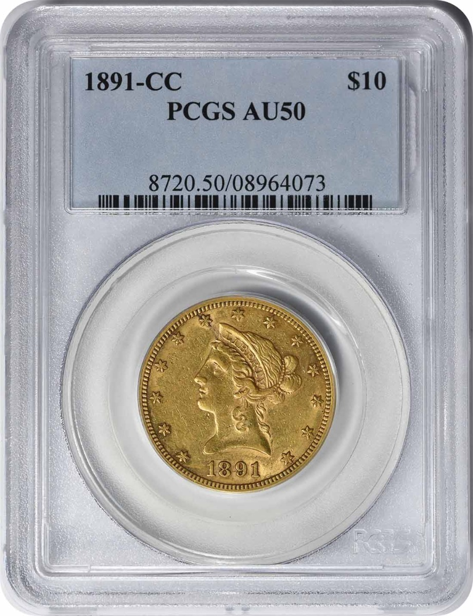 1891-CC $10 Gold AU50 PCGS Liberty
