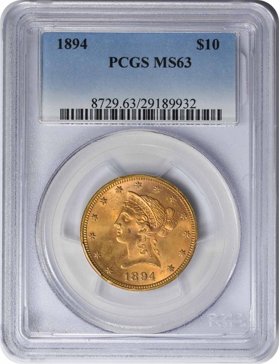 1894 $10 Gold MS63 PCGS Liberty