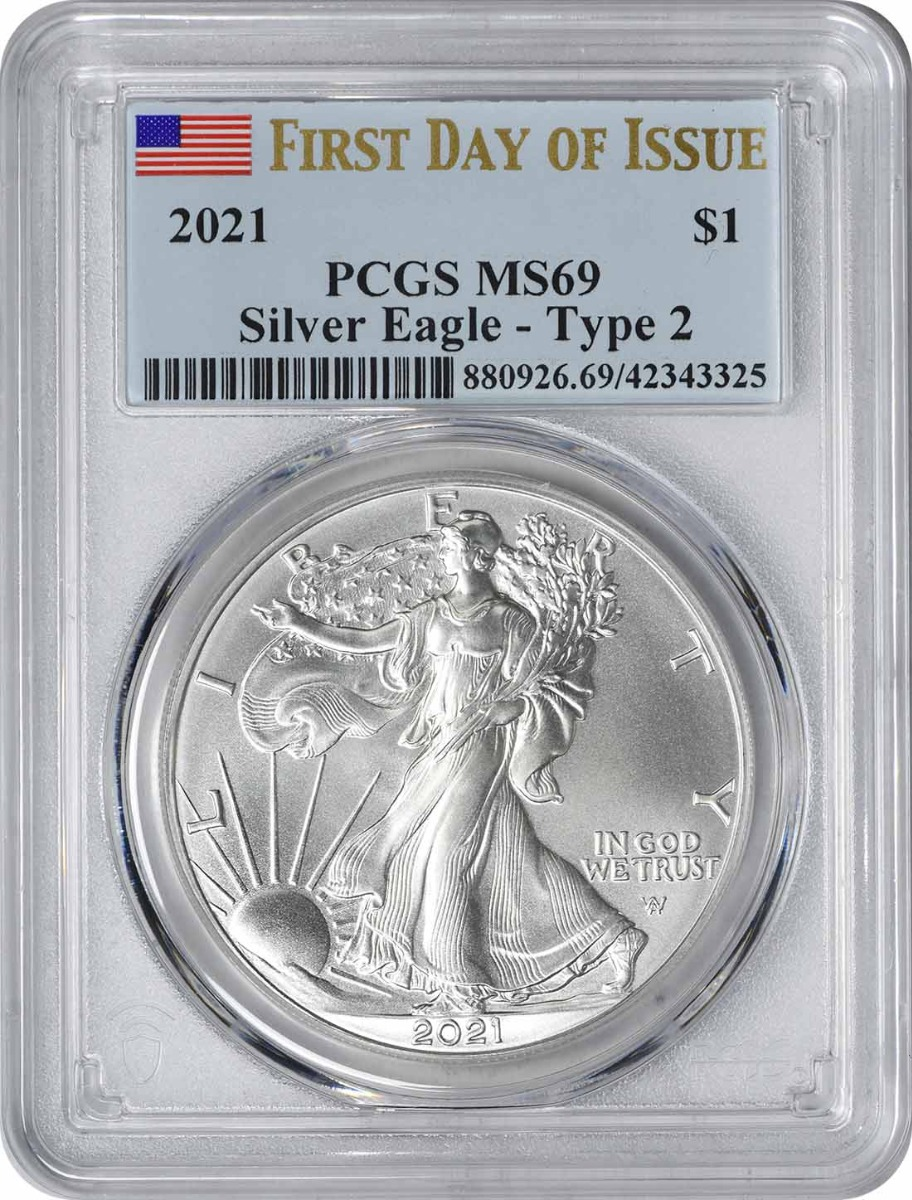 2021 $1 American Silver Eagle Type 2 MS69 First Day of Issue PCGS
