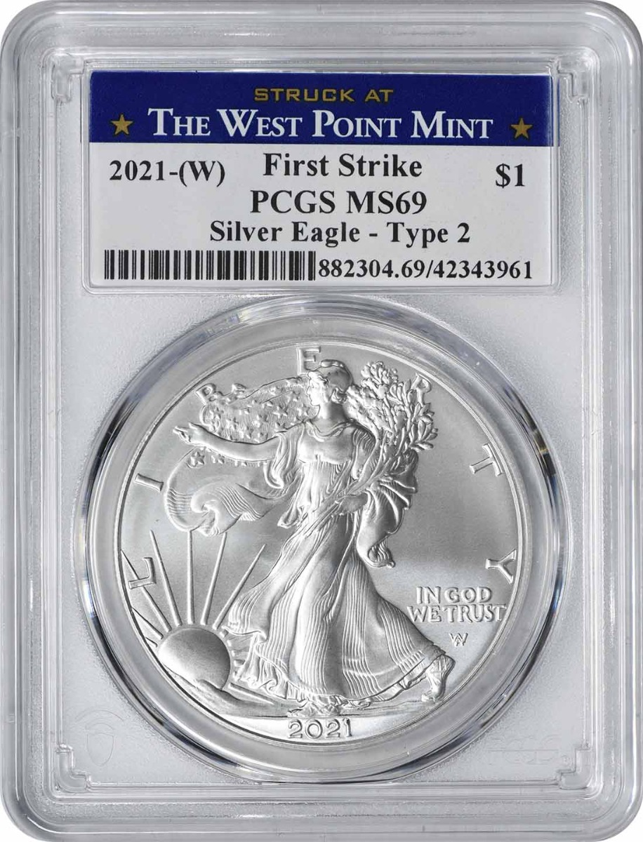 2021-(W) $1 American Silver Eagle Type 2 MS69 First Strike PCGS (Struck at West Point Label)