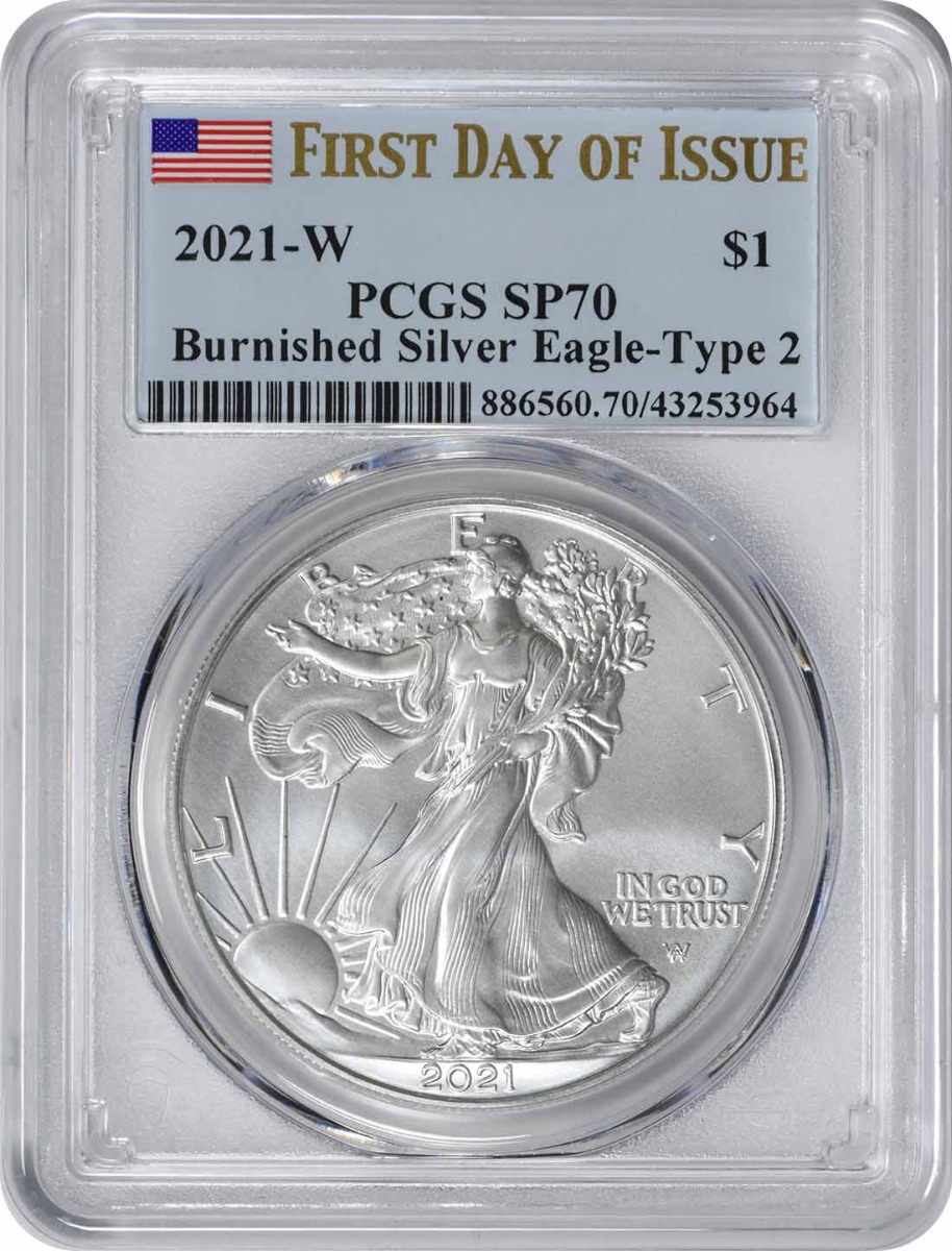 2021-W $1 American Silver Eagle Type 2 Burnished SP70 First Day of Issue PCGS