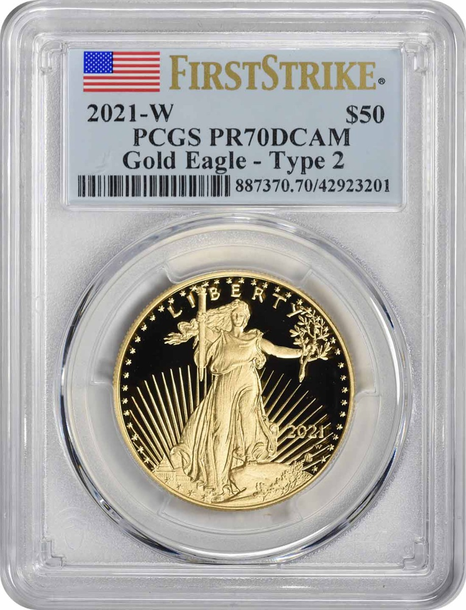 2021-W $50 American Proof Gold Eagle Type 2 PR70DCAM First Strike PCGS
