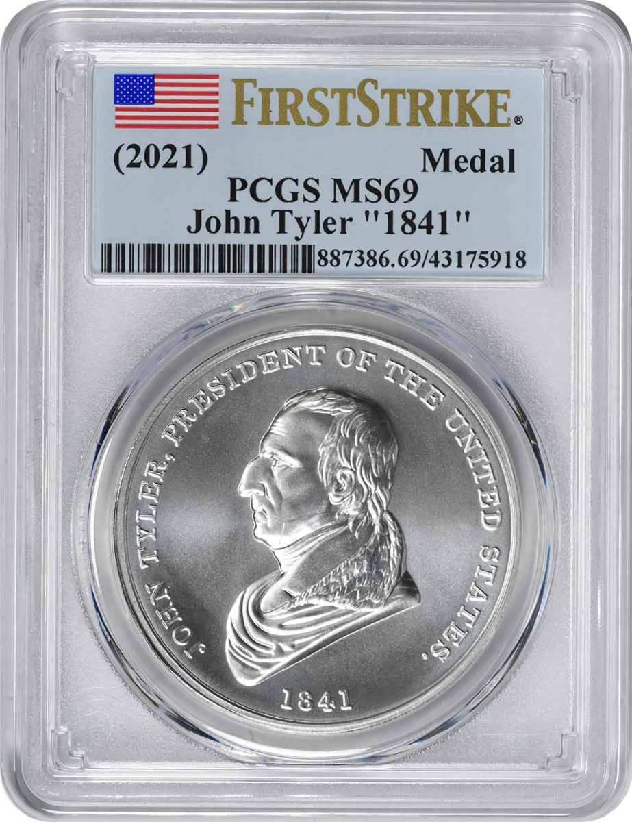"(2021) John Tyler ""1841"" Silver Medal MS69 First Strike PCGS"