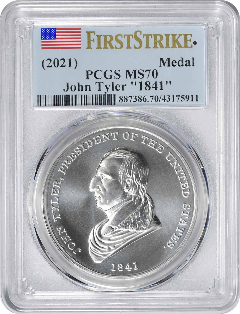 "(2021) John Tyler ""1841"" Silver Medal MS70 First Strike PCGS"