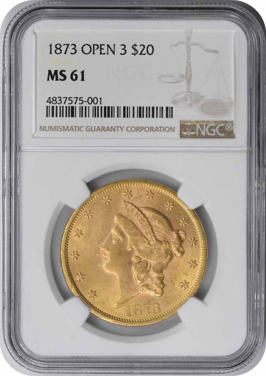 1873 $20 Gold Liberty Head Open 3 MS61 NGC