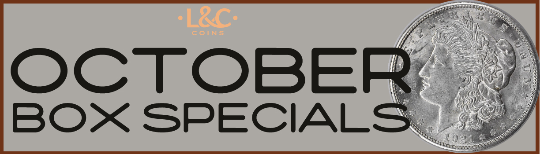 L&C October Coin Box Specials